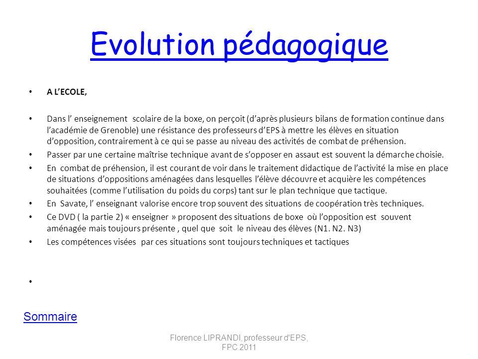 Evolution pédagogique A LECOLE, Dans l enseignement scolaire de la boxe, on perçoit (daprès plusieurs bilans de formation continue dans lacadémie de G