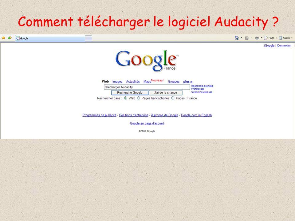 Comment télécharger le logiciel Audacity ?