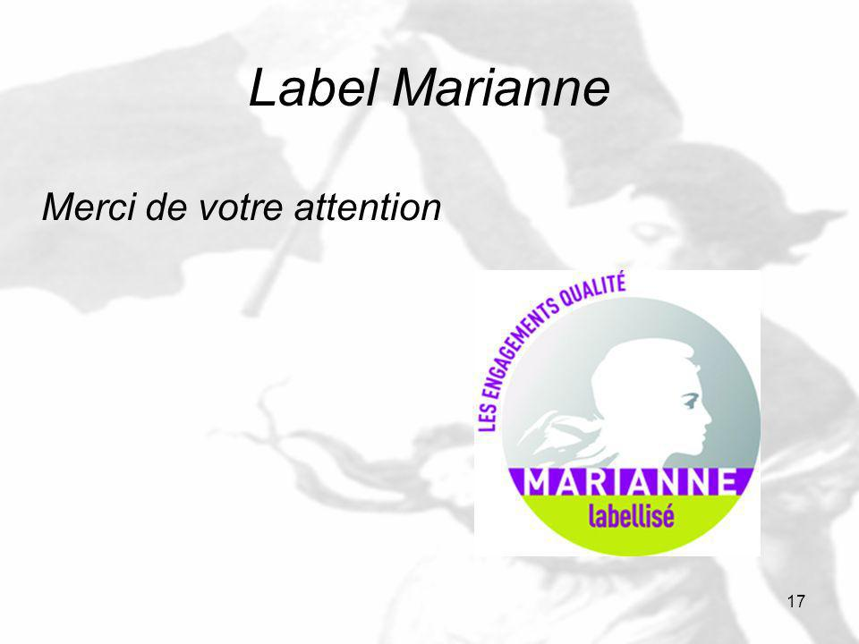 17 Label Marianne Merci de votre attention