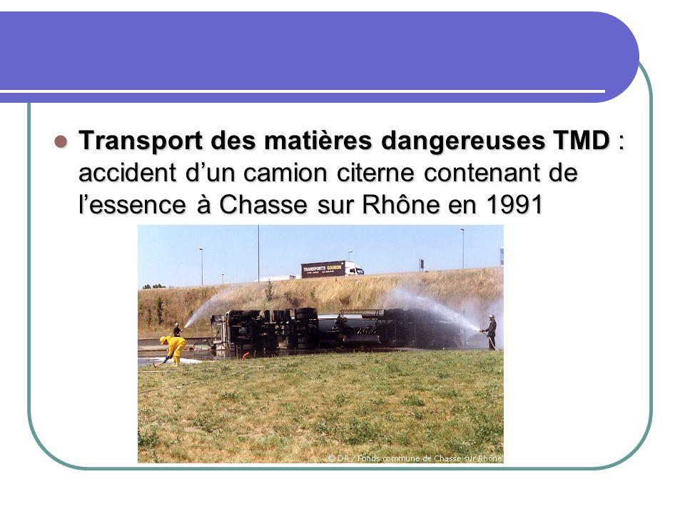 Transport des matières dangereuses TMD : accident dun camion citerne contenant de lessence à Chasse sur Rhône en 1991 Transport des matières dangereus