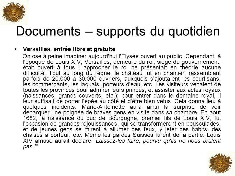 Documents – supports du quotidien Versailles, entrée libre et gratuite On ose à peine imaginer aujourd'hui l'Élysée ouvert au public. Cependant, à l'é