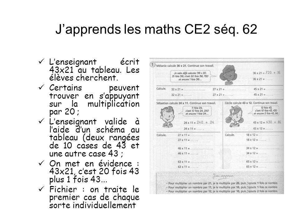 Japprends les maths CE2 séq. 62 Lenseignant écrit 43x21 au tableau. Les élèves cherchent. Certains peuvent trouver en sappuyant sur la multiplication