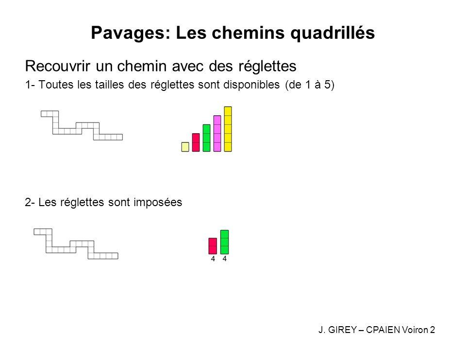 Pavages: Les chemins quadrillés Recouvrir un chemin avec des réglettes 1- Toutes les tailles des réglettes sont disponibles (de 1 à 5) 2- Les réglette