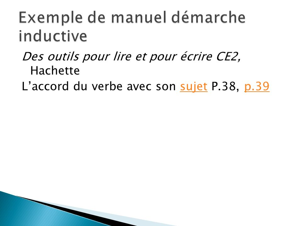 Des outils pour lire et pour écrire CE2, Hachette Laccord du verbe avec son sujet P.38, p.39sujetp.39