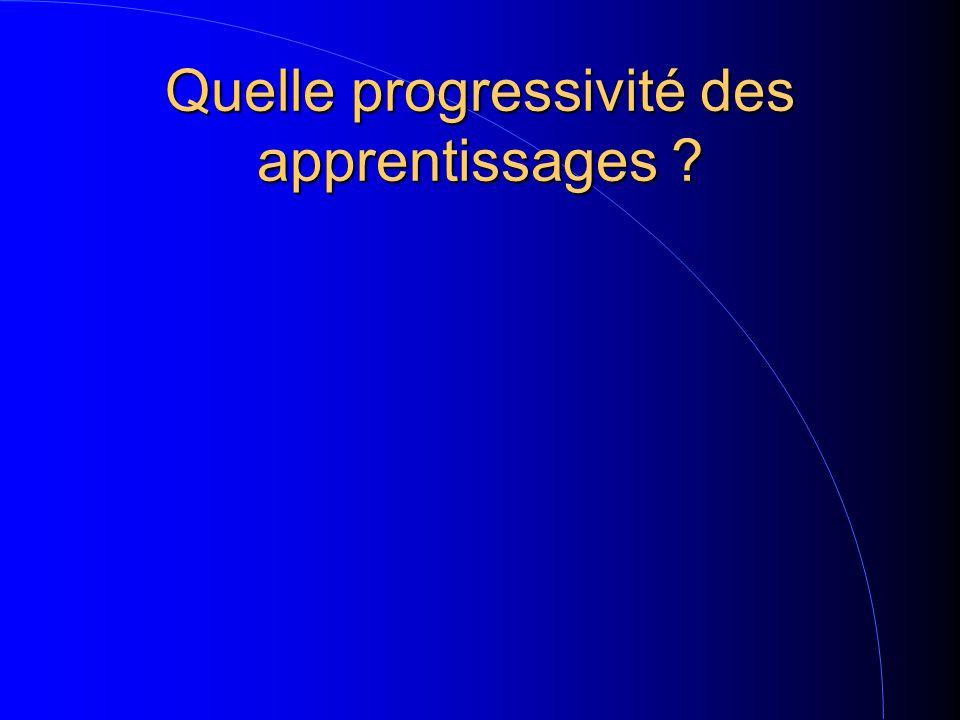 Quelle progressivité des apprentissages ?