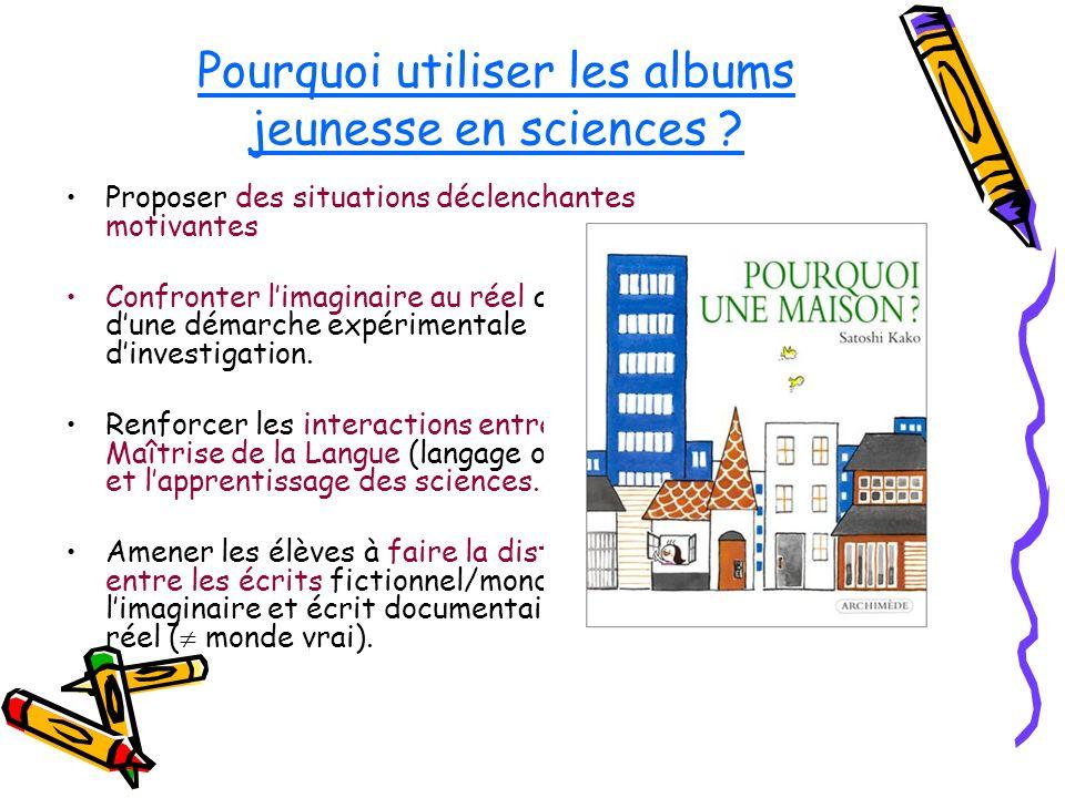 Pourquoi utiliser les albums jeunesse en sciences .
