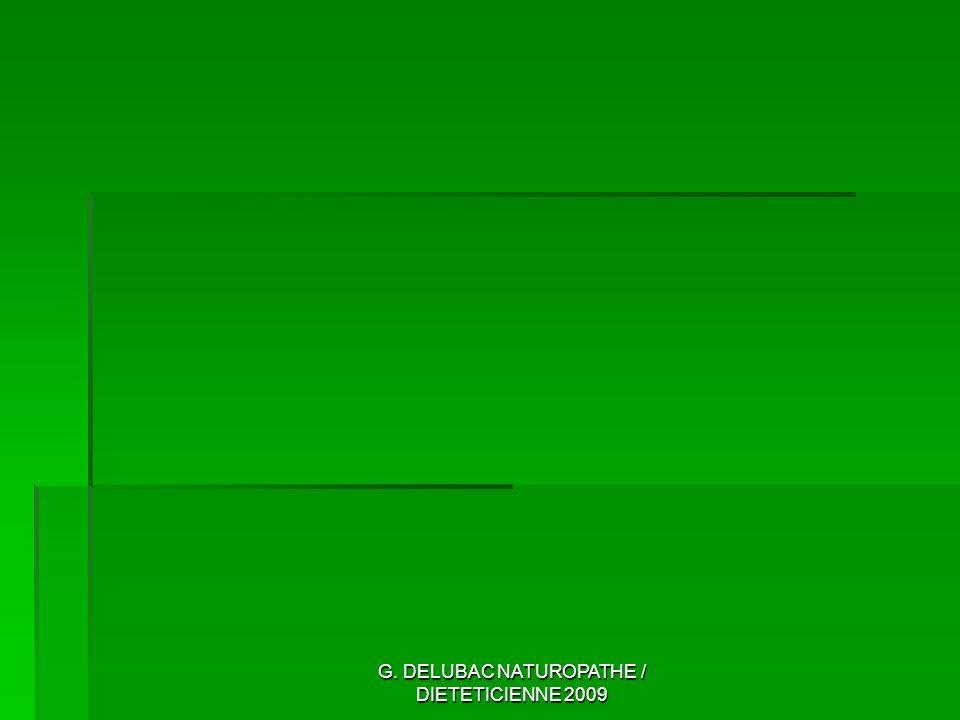 G. DELUBAC NATUROPATHE / DIETETICIENNE 2009