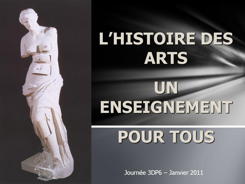 - « histoire des arts » et non « histoire de lart ».