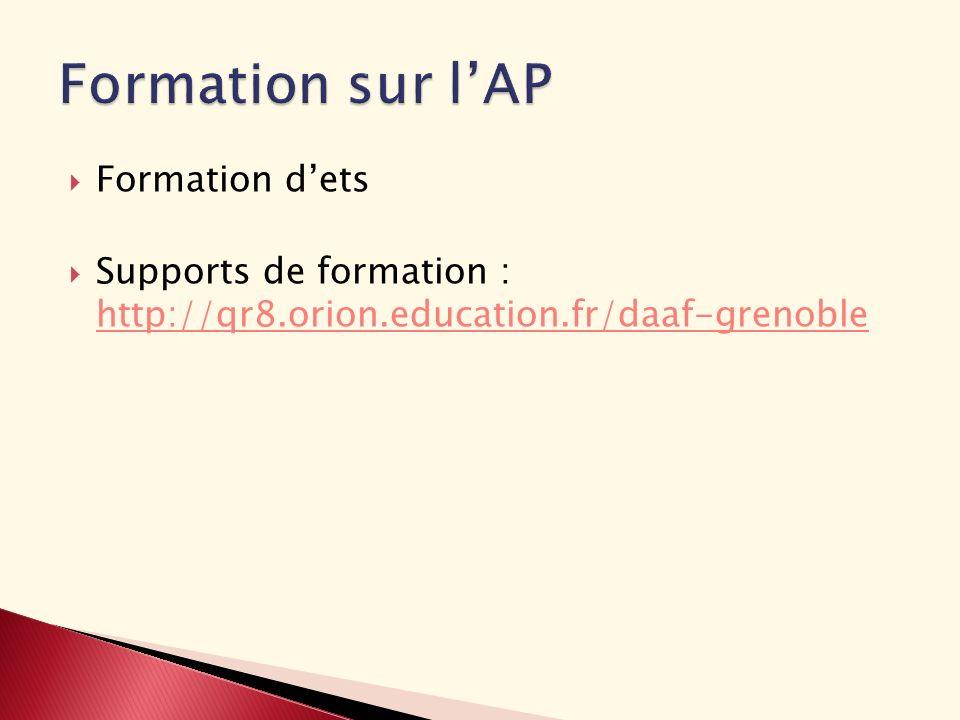 Formation dets Supports de formation : http://qr8.orion.education.fr/daaf-grenoble http://qr8.orion.education.fr/daaf-grenoble