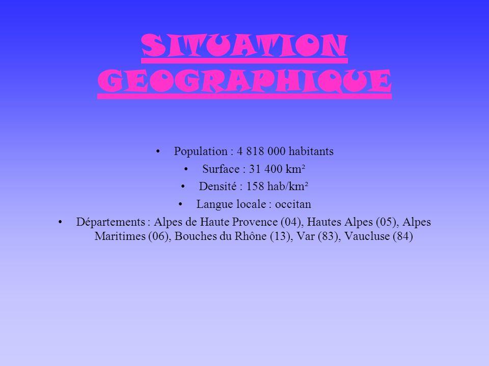 SITUATION GEOGRAPHIQUE Population : 4 818 000 habitants Surface : 31 400 km² Densité : 158 hab/km² Langue locale : occitan Départements : Alpes de Hau