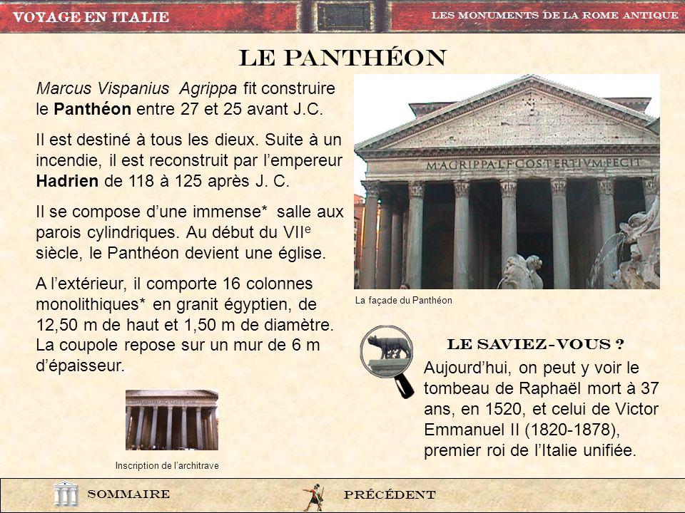 La basilique est construite sur le forum. Cet édifice peut servir de tribunal, de bourse de commerce ou encore de lieu de promenade quand il fait mauv
