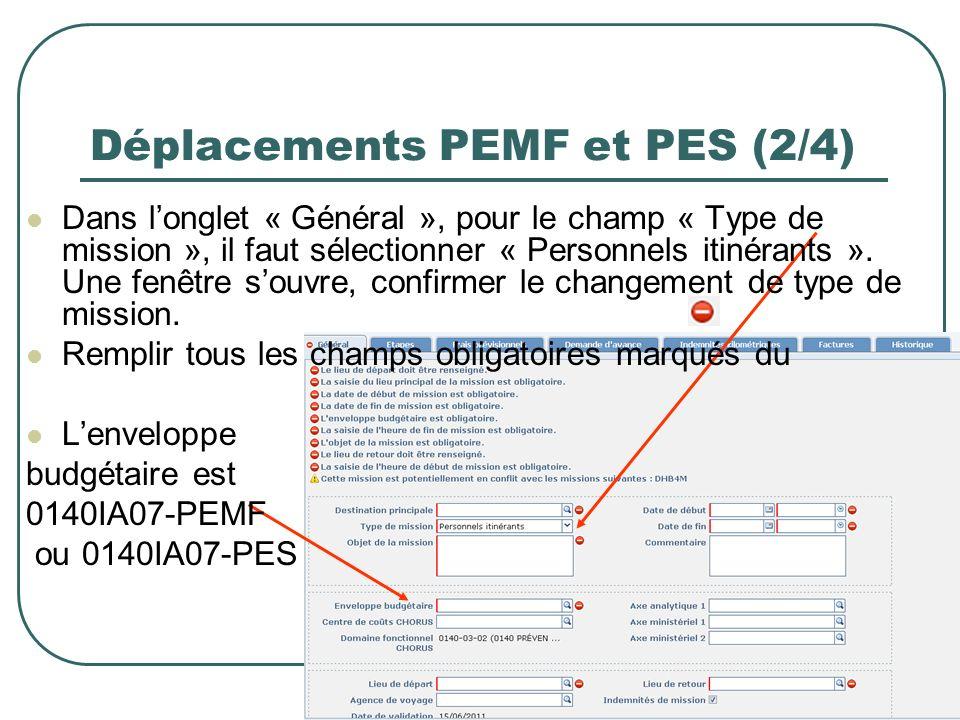 11 Déplacements PEMF et PES (2/4) Dans longlet « Général », pour le champ « Type de mission », il faut sélectionner « Personnels itinérants ». Une fen