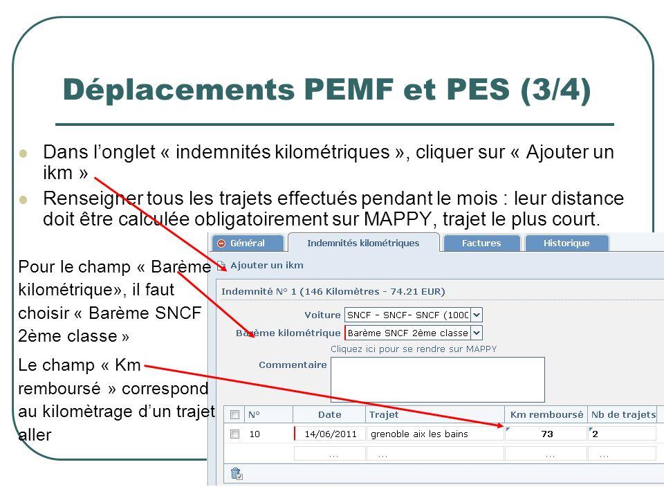 12 Déplacements PEMF et PES (3/4) Dans longlet « indemnités kilométriques », cliquer sur « Ajouter un ikm » Renseigner tous les trajets effectués pend
