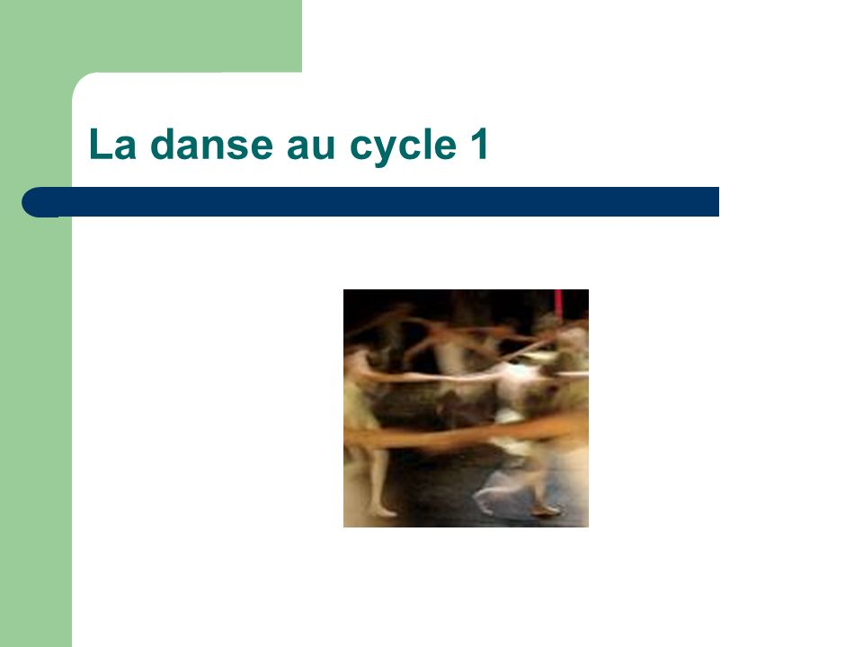 La danse au cycle 1