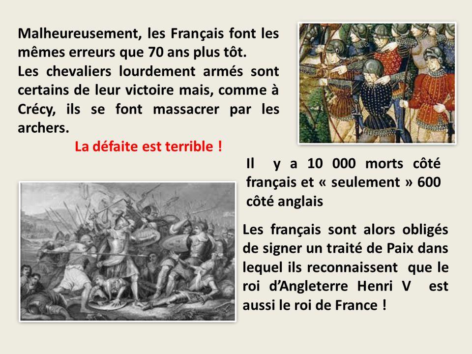 Malheureusement, les Français font les mêmes erreurs que 70 ans plus tôt. Les chevaliers lourdement armés sont certains de leur victoire mais, comme à