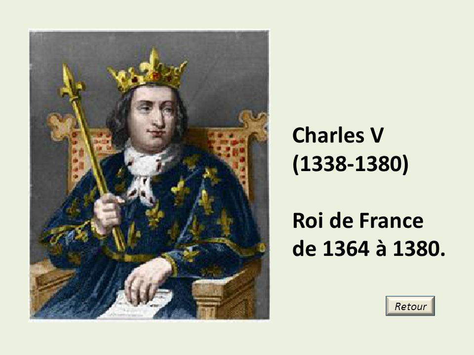 Charles V (1338-1380) Roi de France de 1364 à 1380. Retour