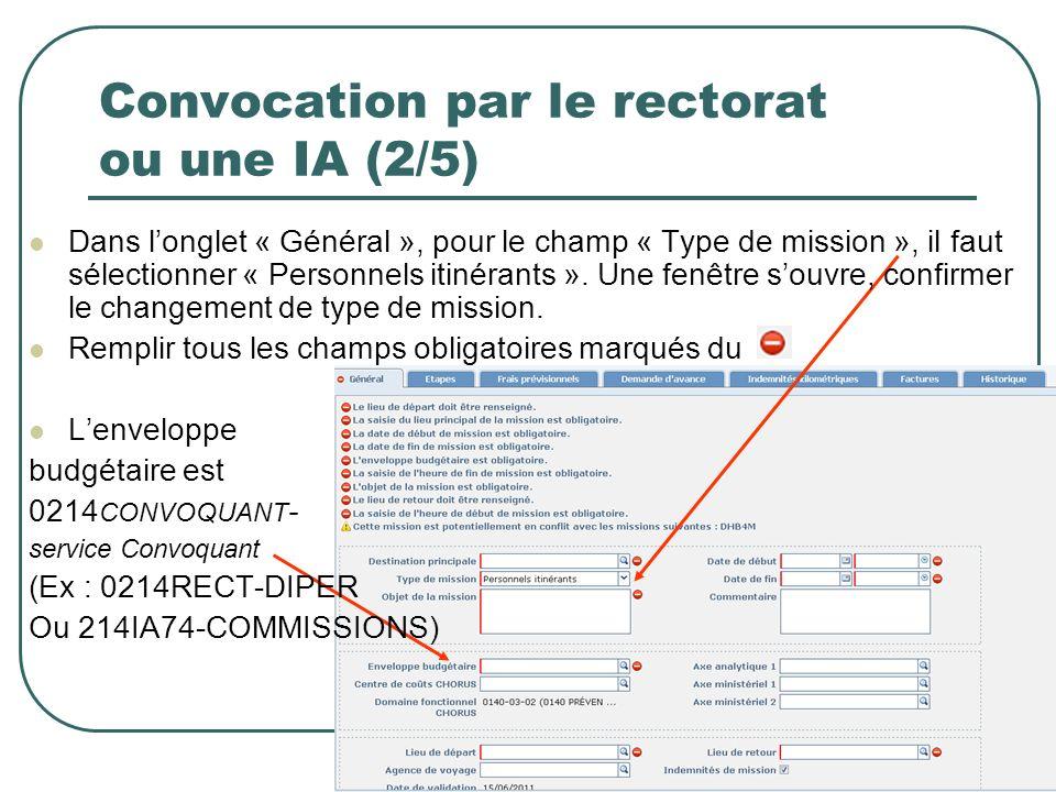 19 Convocation par le rectorat ou une IA (2/5) Dans longlet « Général », pour le champ « Type de mission », il faut sélectionner « Personnels itinéran