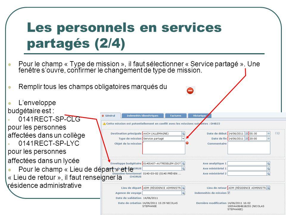 7 Les personnels en services partagés (2/4) Pour le champ « Type de mission », il faut sélectionner « Service partagé ». Une fenêtre souvre, confirmer