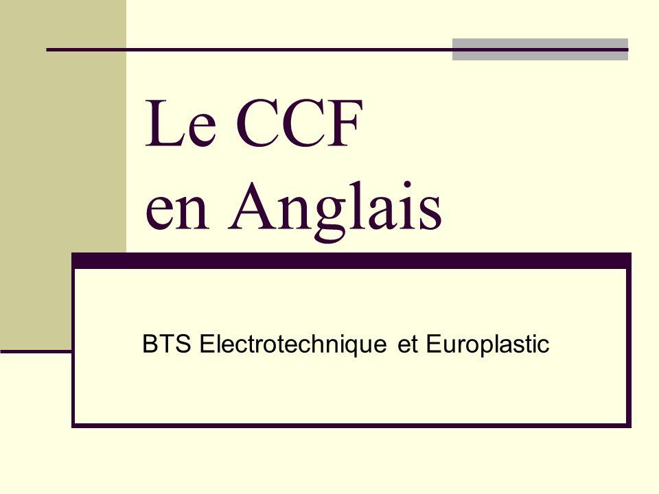 Le CCF en Anglais BTS Electrotechnique et Europlastic