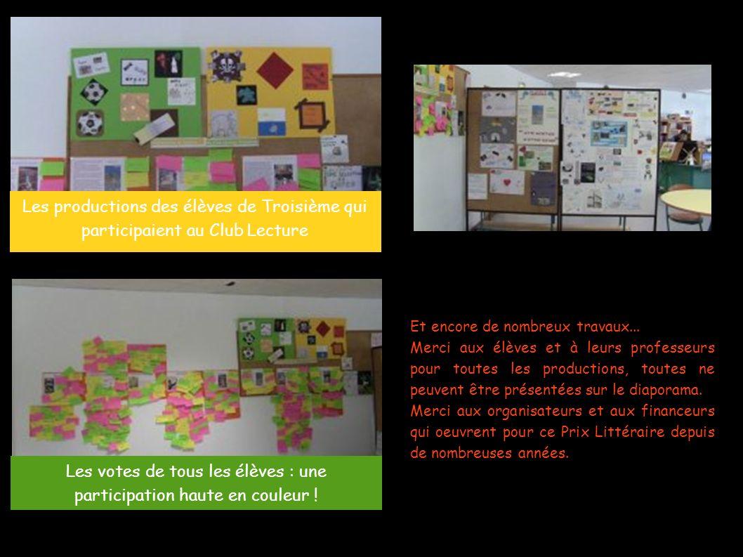 Les productions des élèves de Troisième qui participaient au Club Lecture Les votes de tous les élèves : une participation haute en couleur ! Et encor