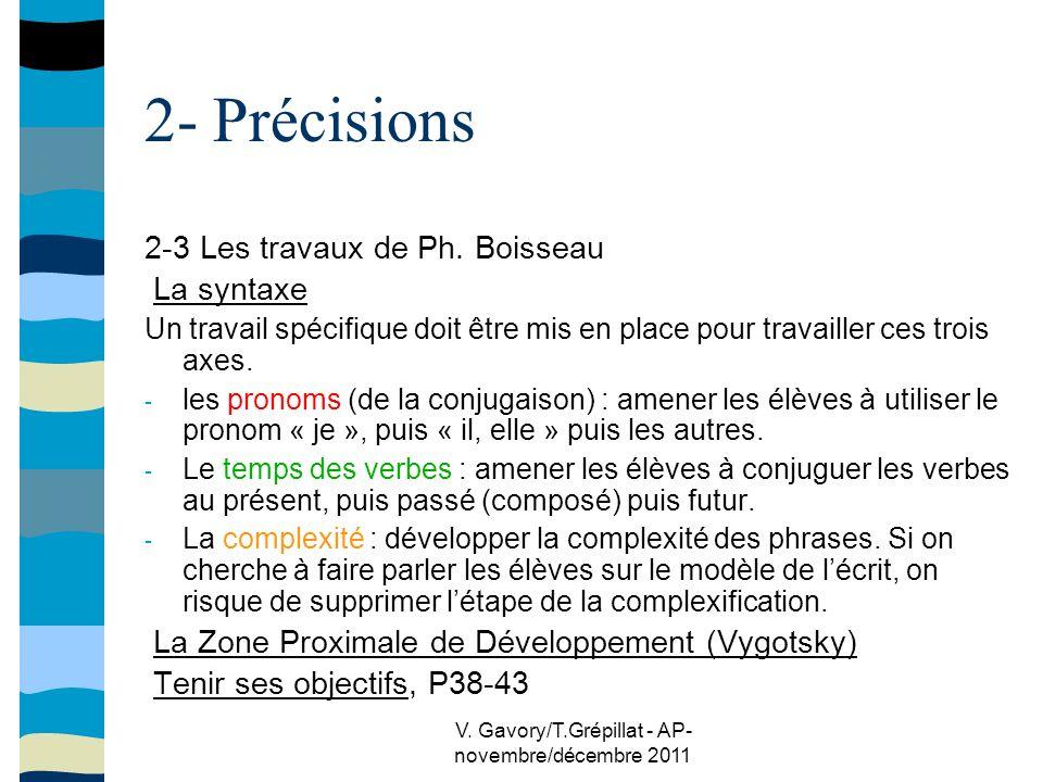 V. Gavory/T.Grépillat - AP- novembre/décembre 2011 2- Précisions 2-3 Les travaux de Ph.