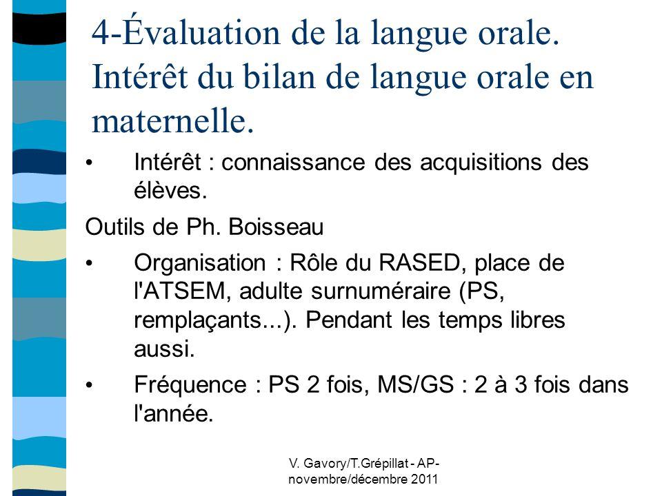 V. Gavory/T.Grépillat - AP- novembre/décembre 2011 4-Évaluation de la langue orale.