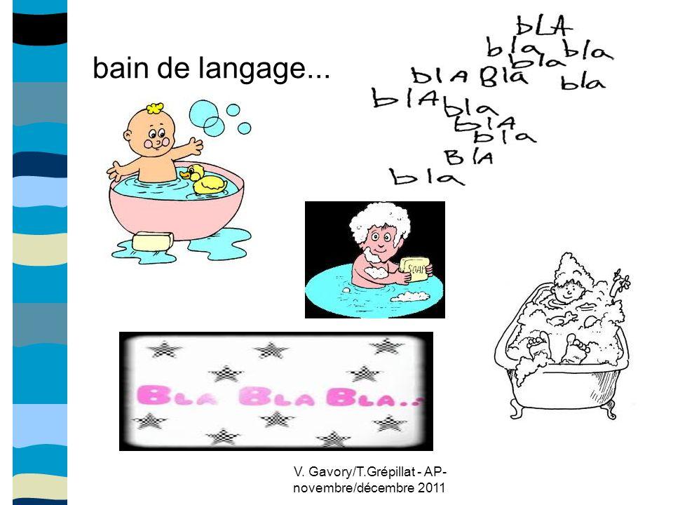 V. Gavory/T.Grépillat - AP- novembre/décembre 2011 bain de langage...