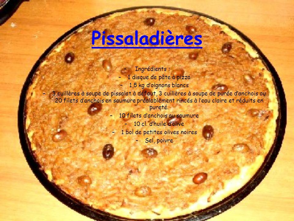 Pissaladières Ingrédients : –1 disque de pâte à pizza –1,5 kg doignons blancs –3 cuillères à soupe de pissalat à défaut, 3 cuillères à soupe de purée danchois ou 20 filets danchois en saumure préalablement rincés à leau claire et réduits en pureté.