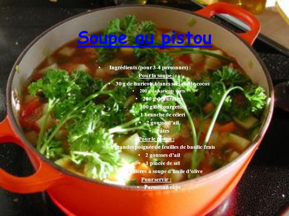 Soupe au pistou Ingrédients (pour 3-4 personnes) : –Pour la soupe : 30 g de haricots blancs secs ou de cocos 200 g de haricots verts 200 g de carottes