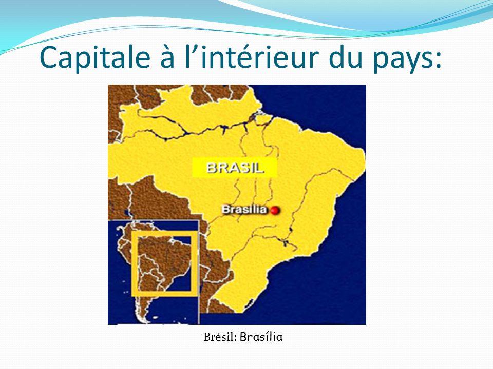 Capitale à lintérieur du pays: Brésil: Brasília