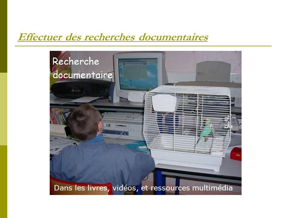 Effectuer des recherches documentaires Dans les livres, vidéos, et ressources multimédia