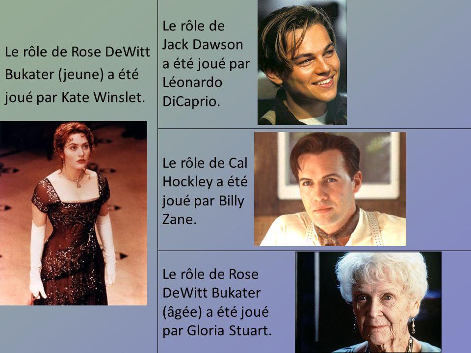 Le rôle de Rose DeWitt Bukater (jeune) a été joué par Kate Winslet. Le rôle de Jack Dawson a été joué par Léonardo DiCaprio. Le rôle de Cal Hockley a