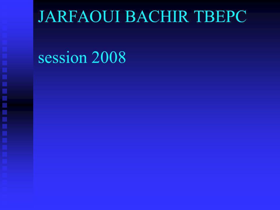 JARFAOUI BACHIR TBEPC session 2008