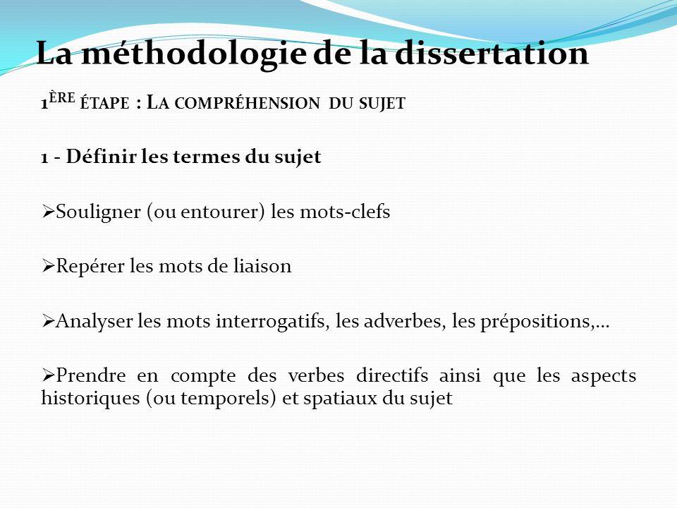 La méthodologie de la dissertation 1 ÈRE ÉTAPE : L A COMPRÉHENSION DU SUJET 1 - Définir les termes du sujet Souligner (ou entourer) les mots-clefs Rep