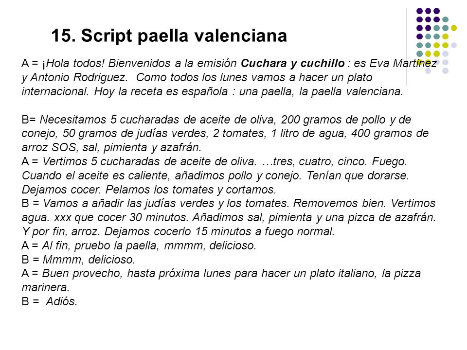 A = ¡Hola todos.Bienvenidos a la emisión Cuchara y cuchillo : es Eva Martinez y Antonio Rodriguez.