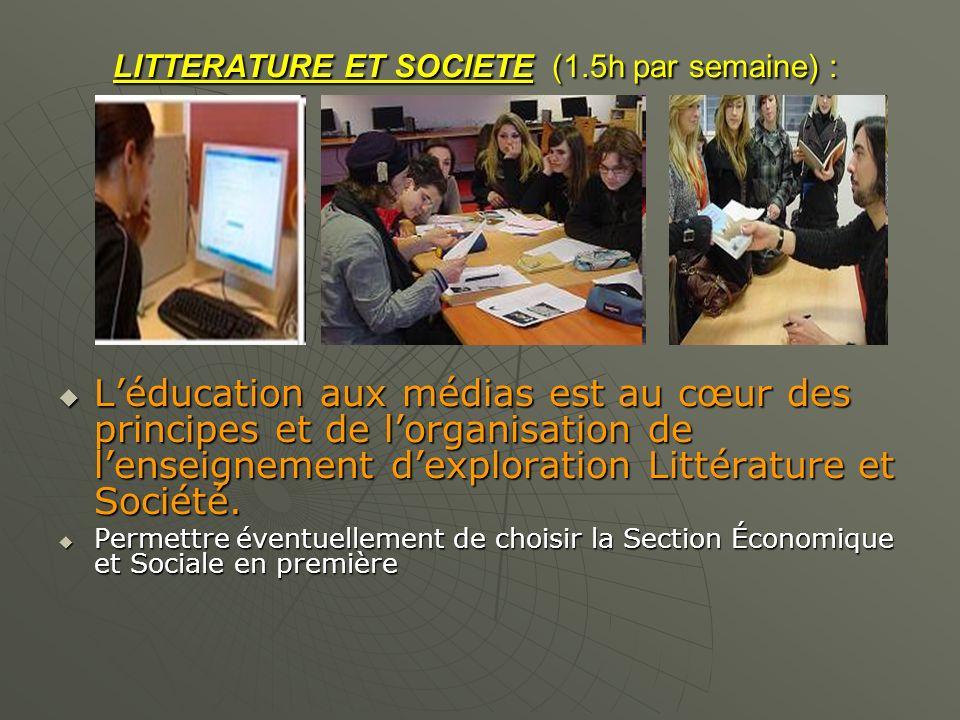 LITTERATURE ET SOCIETE (1.5h par semaine) : LITTERATURE ET SOCIETE (1.5h par semaine) : Léducation aux médias est au cœur des principes et de lorganis