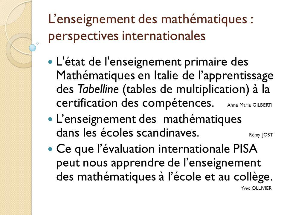 Lenseignement des mathématiques : perspectives internationales L'état de l'enseignement primaire des Mathématiques en Italie de lapprentissage des Tab