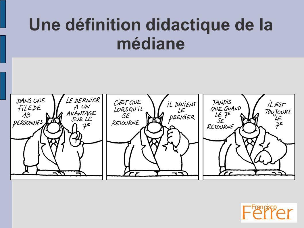 Une définition didactique de la médiane