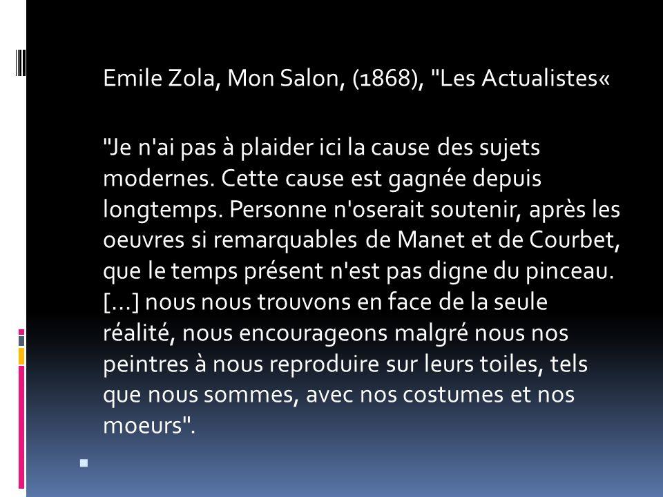 Emile Zola, Mon Salon, (1868),