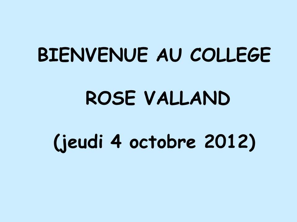 BIENVENUE AU COLLEGE ROSE VALLAND (jeudi 4 octobre 2012)