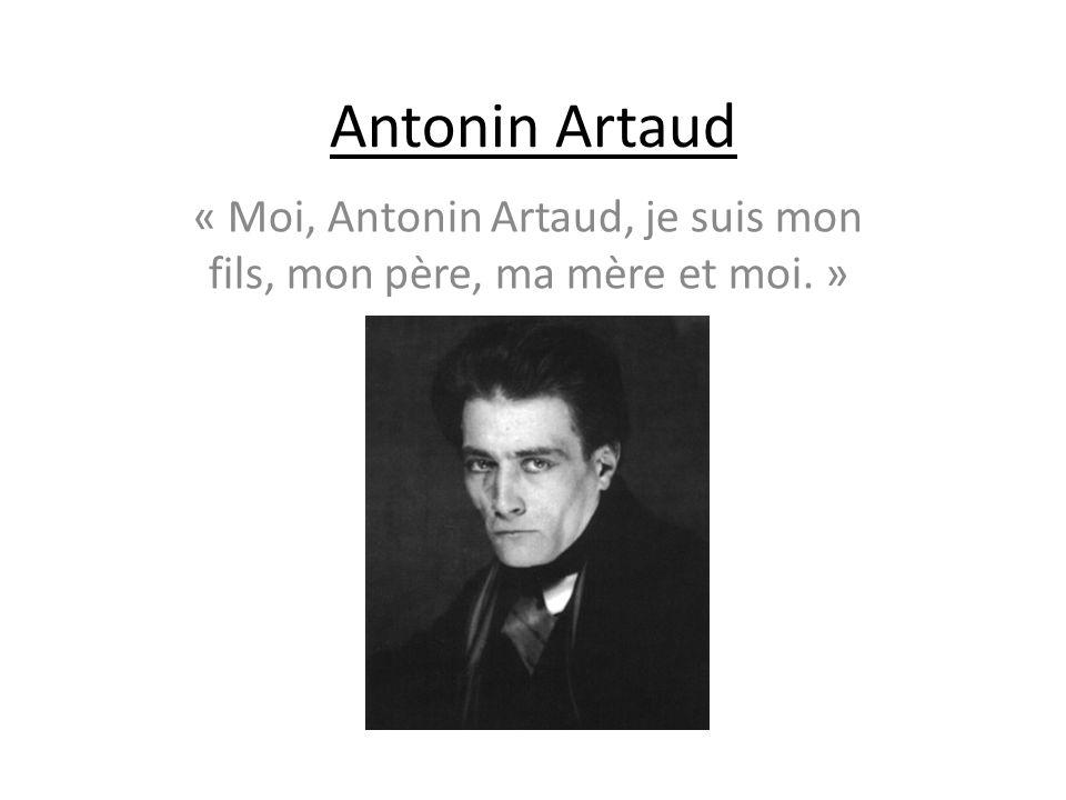 Biographie Antonin Artaud, né Antoine Marie Joseph Paul Artaud, à Marseille le 4 septembre 1896 et mort à Ivry-sur-Seine le 4 mars 1948, est un théoricien du théâtre, un acteur, écrivain, essayiste, dessinateur et poète français.