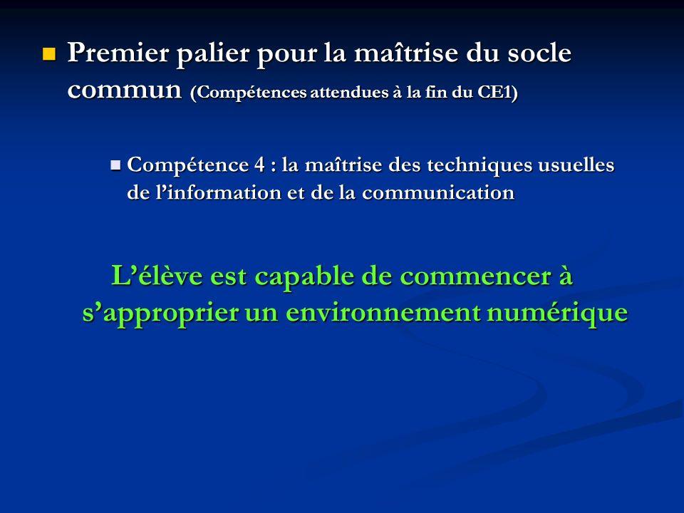 Premier palier pour la maîtrise du socle commun (Compétences attendues à la fin du CE1) Premier palier pour la maîtrise du socle commun (Compétences a