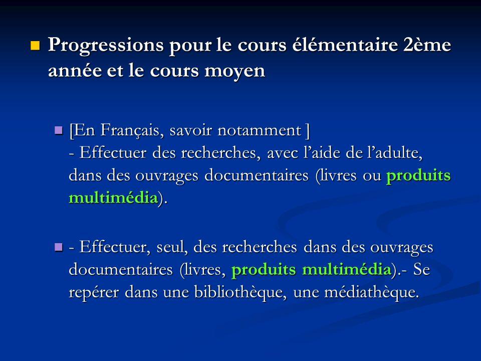 Progressions pour le cours élémentaire 2ème année et le cours moyen Progressions pour le cours élémentaire 2ème année et le cours moyen [En Français,