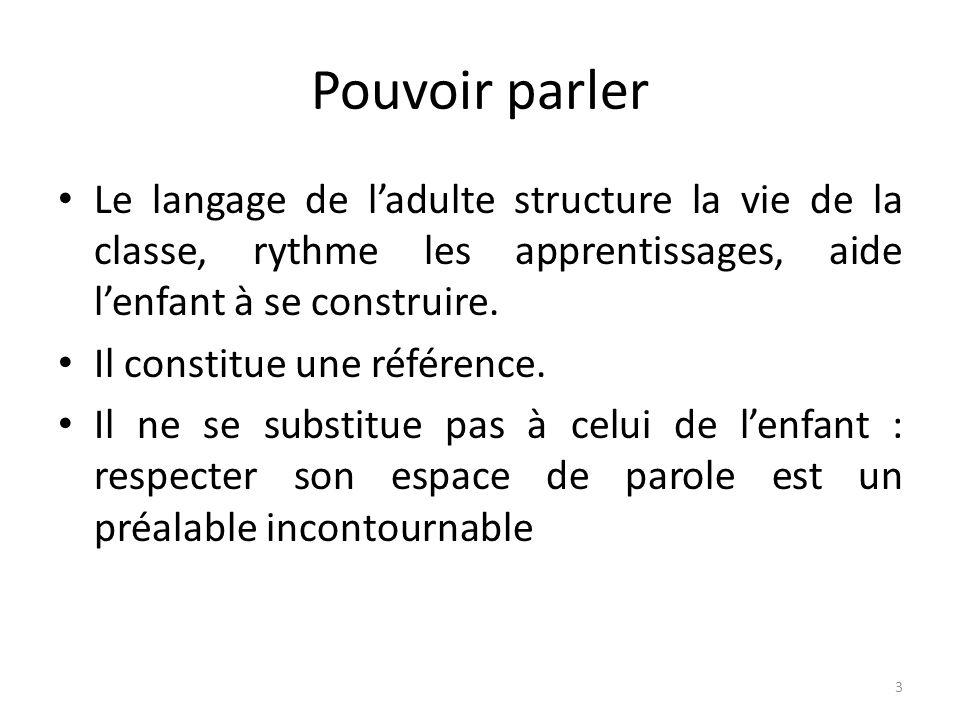 14 2.Faire acquérir une première maîtrise du langage 2.4.