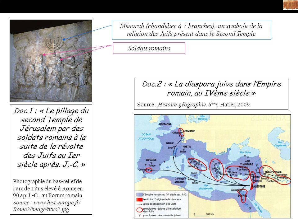 Doc.1 : « Le pillage du second Temple de Jérusalem par des soldats romains à la suite de la révolte des Juifs au Ier siècle après.