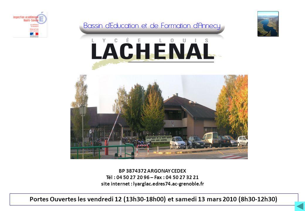 BP 3874372 ARGONAY CEDEX Tél : 04 50 27 20 96 – Fax : 04 50 27 32 21 site internet : lyarglac.edres74.ac-grenoble.fr Portes Ouvertes les vendredi 12 (