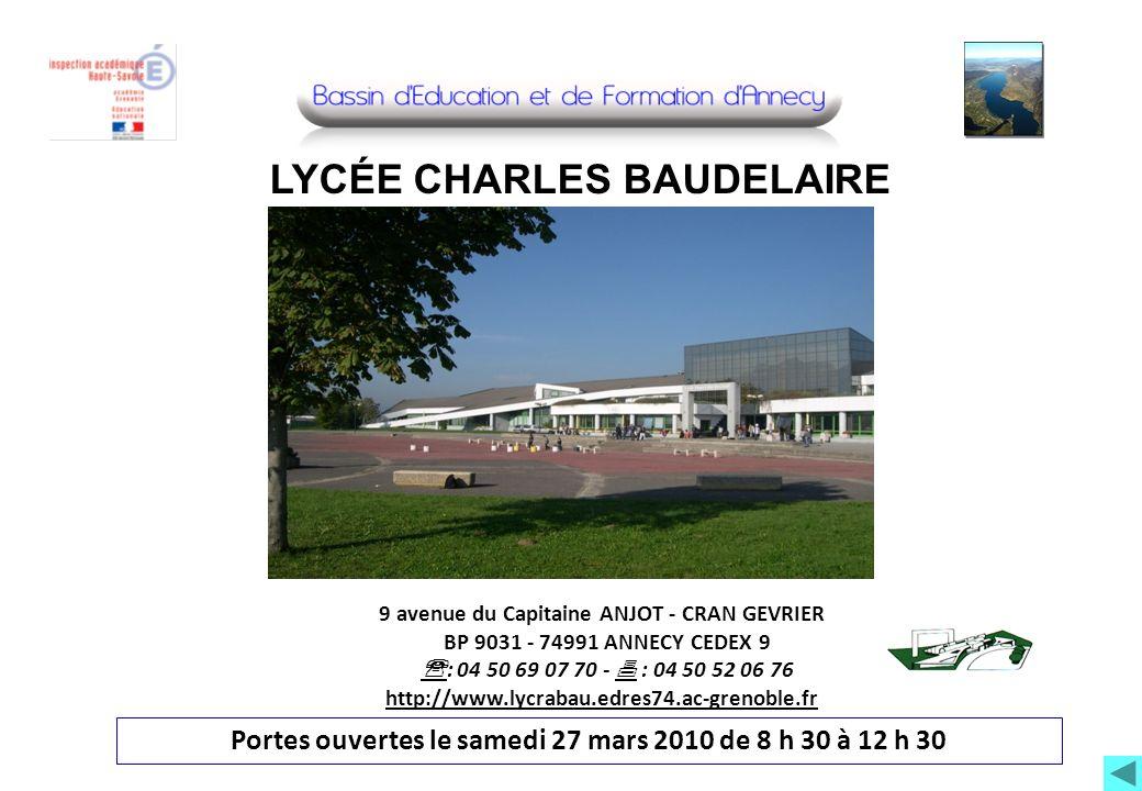 9 avenue du Capitaine ANJOT - CRAN GEVRIER BP 9031 - 74991 ANNECY CEDEX 9 : 04 50 69 07 70 - : 04 50 52 06 76 http://www.lycrabau.edres74.ac-grenoble.