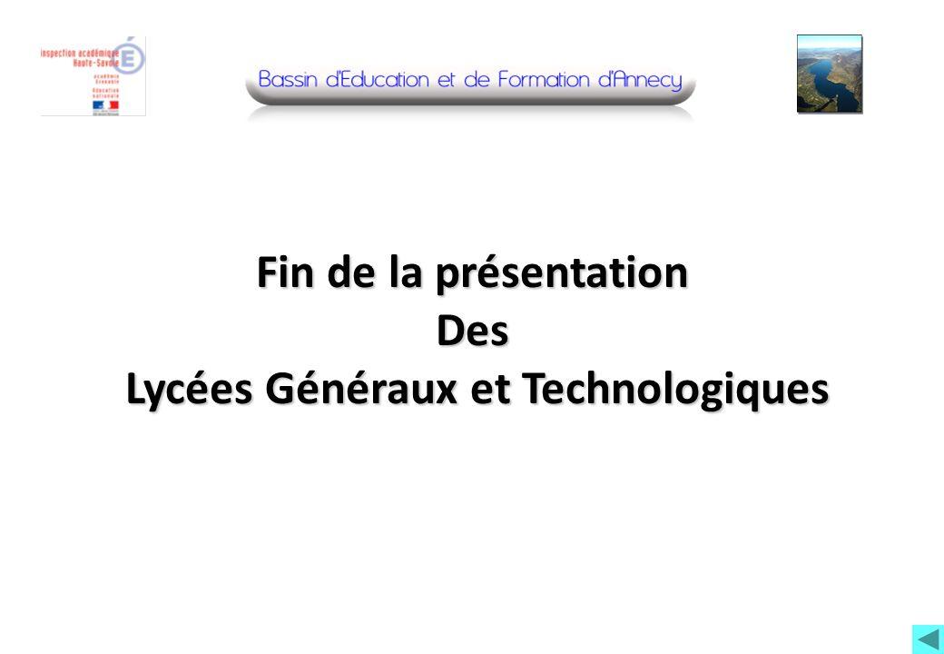 Fin de la présentation Des Lycées Généraux et Technologiques
