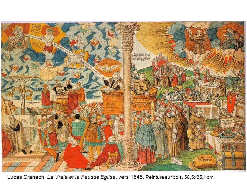 Lucas Cranach, La Vraie et la Fausse Eglise, vers 1545. Peinture sur bois, 58,5x35,1 cm.