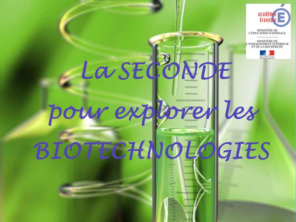 La SECONDE pour explorer les BIOTECHNOLOGIES